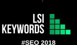 [LSI Keywords] – SEO Onpage 2018 BẮT BUỘC Phải Biết Công Cụ SEO Này