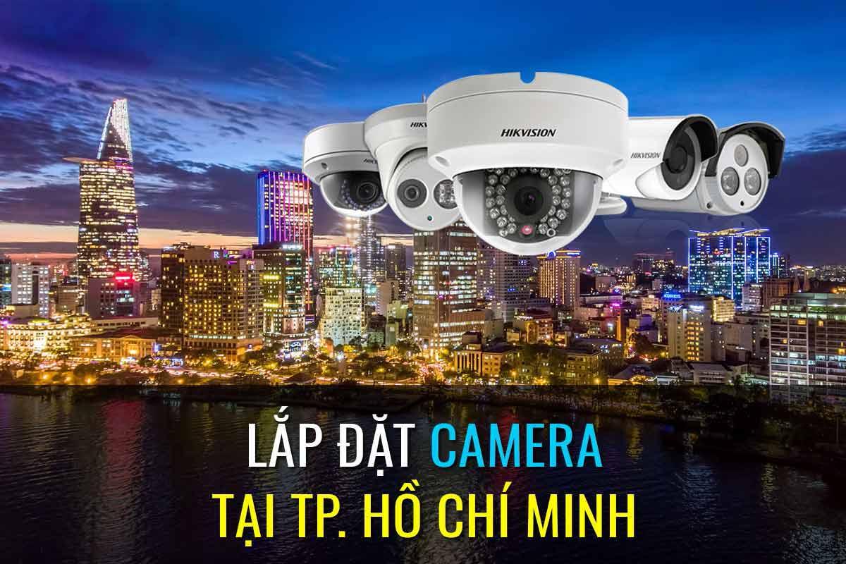 Công Ty Lắp Đặt Camera TPHCM | Lắp Đặt Camera Chuyên Nghiệp