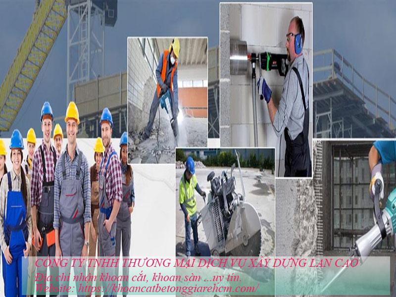 Công ty khoan cắt bê tông Lan Cao - Đội ngũ chuyên nghiệp